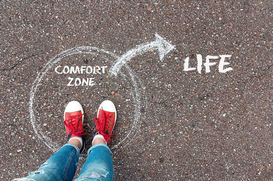 The fear of getting out of your comfort zone