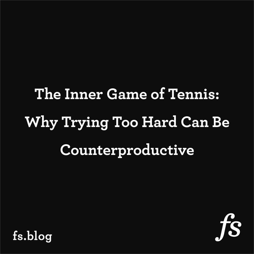 The Inner Game: Why Trying Too Hard Can Be Counterproductive