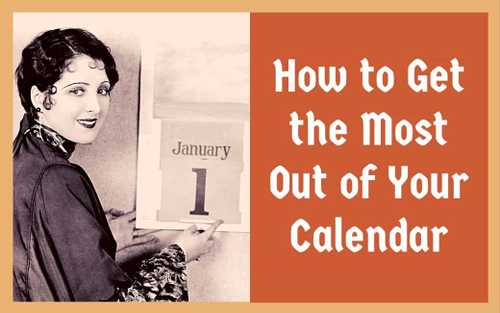 How To Get the Most Out of Your Calendar - Nir & Far