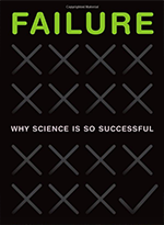 Why Scientists Need To Fail Better