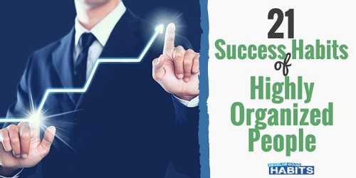 Success Habits of Highly Organized People