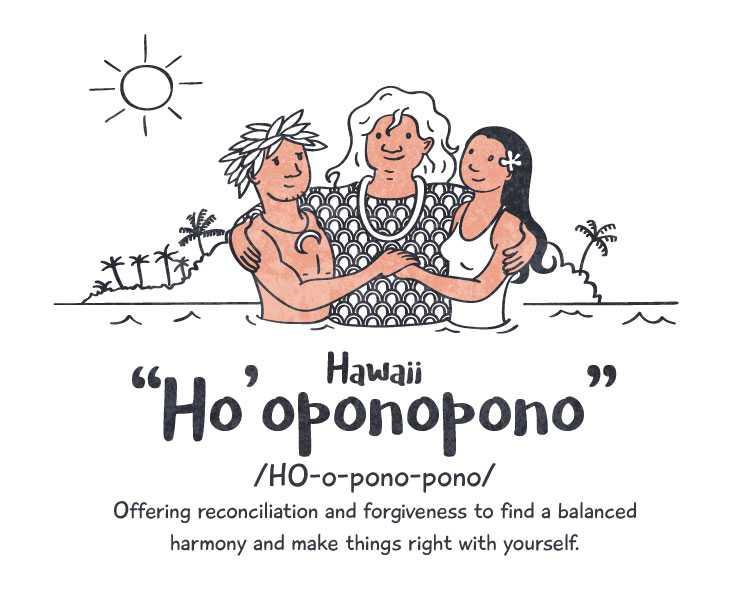 Hawaii: 'Ho'oponopono'